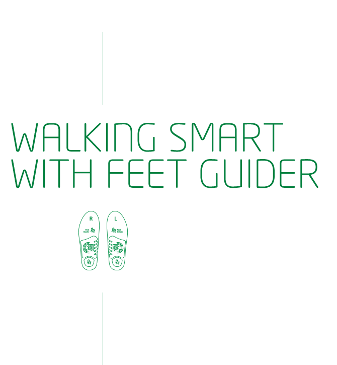 SMART LIFE FROM YOUR FEET